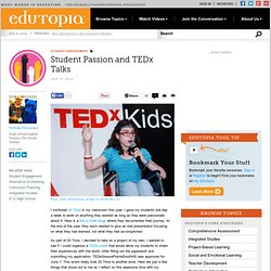 Student Passion and TEDx Talks