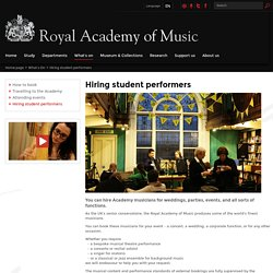 Hiring student performers - Royal Academy of Music