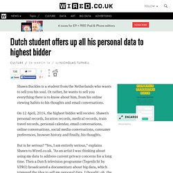 Dutch student offers up all his personal data to highest bidder