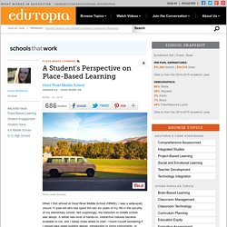 A Student's Perspective on Place-Based Learning