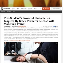 This Student's Powerful Photo Series Inspired By Brock Turner's Release Will Make You Think