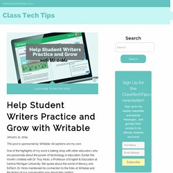 Help Student Writers Practice and Grow with Writable