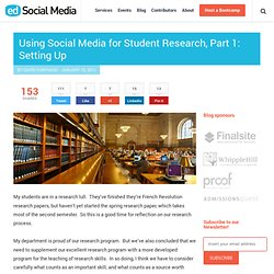 Using social media for student research, part 1: setting up