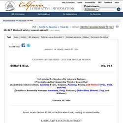 Bill Text - SB-967 Student safety: sexual assault.