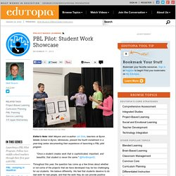 PBL Pilot: Student Work Showcase