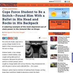 Cops Force Student to Be a Snitch—Found Him With a Bullet in His Head and Rocks in His Backpack