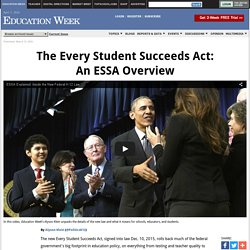 The Every Student Succeeds Act: An ESSA Overview