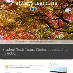 Student Tech Team: Student Leadership in Action