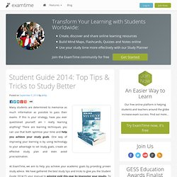 Student Guide 2014: Top Tips & Tricks to Study Better