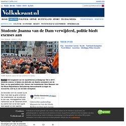 Studente Joanna van de Dam verwijderd, politie biedt excuses aan - Inhuldiging Willem-Alexander