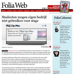 FoliaWeb; Studenten mogen eigen bedrijf niet gebruiken voor stage