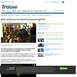trouw: Boze studenten bezetten bestuursvleugel VU - Nederland