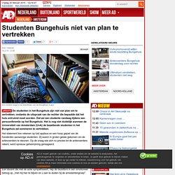 Studenten Bungehuis niet van plan te vertrekken