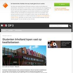 Studenten Inholland lopen vast op kwaliteitseisen - NOS op 3