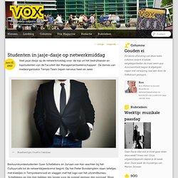 VOX: Studenten in jasje-dasje op netwerkmiddag