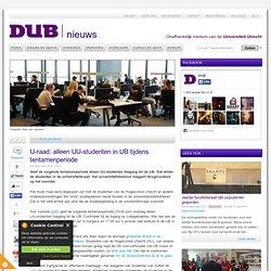 U-raad: alleen UU-studenten in UB tijdens tentamenperiode