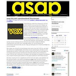 asap » asap blij met openbaarheid Vox-nieuws