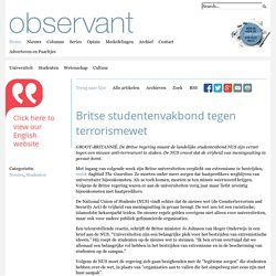 Britse studentenvakbond tegen terrorismewet
