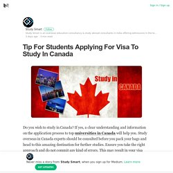Tip For Students Applying For Visa To Study In Canada