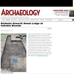 Students Unearth Sweat Lodge at Cahokia Mounds