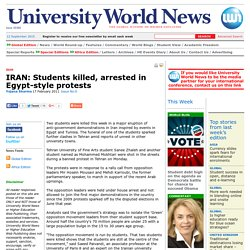 University World News - IRAN: Students killed, arrested in Egypt-style protests