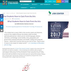 What Students Have to Gain From the Arts - National Association for Music Education (NAfME)