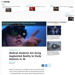Medical Students Are Using Augmented Reality to Study Patients in 3D