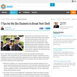 7 Tips for the Shy Students to Break Their Shell