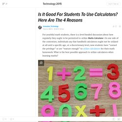Is It Good For Students To Use Calculators? Here Are The 4 Reasons