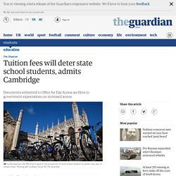 Tuition fees will deter state school students, admits Cambridge