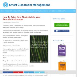 How To Bring New Students Into Your Peaceful Classroom