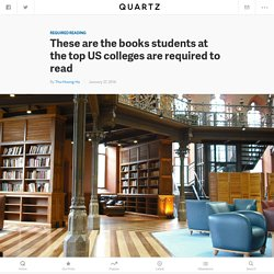 These are the books students at the top US colleges are required to read — Quartz