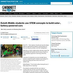 Duluth Middle students use STEM concepts to build solar-, battery-powered cars