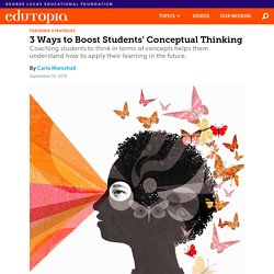 3 Ways to Boost Students' Conceptual Thinking