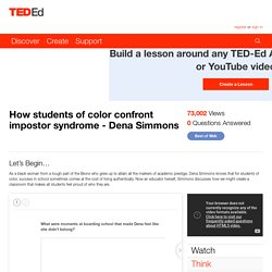How students of color confront impostor syndrome - Dena