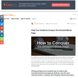 Help Your Students Conquer the Dreaded Blank Page - EasyBib Blog