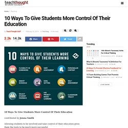 10 Ways To Give Students More Control Of Their Education -