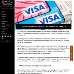 Students with F1 and M1 Visa could be asked to leave US