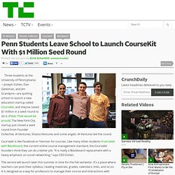 Penn Students Leave School to Launch CourseKit With $1 Million Seed Round