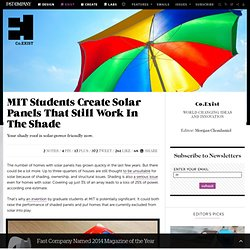 MIT Students Create Solar Panels That Still Work In The Shade