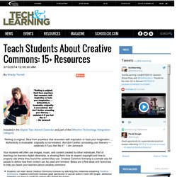 Teach Students About Creative Commons: 15+ Resources
