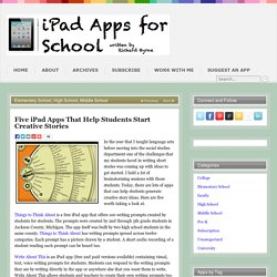 Five iPad Apps That Help Students Start Creative Stories