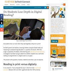 Do Students Lose Depth in Digital Reading?