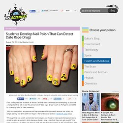 Students Develop Nail Polish That Can Detect Date Rape Drugs