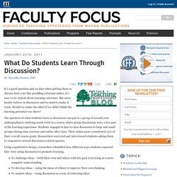 What Do Students Learn Through Discussion? Faculty Focus