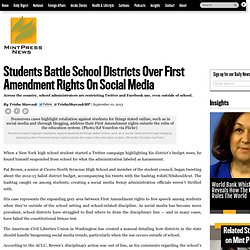 Students Battle School Districts Over First Amendment Rights On Social Media