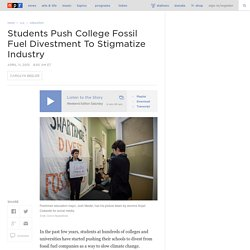 Students Push College Fossil Fuel Divestment To Stigmatize Industry