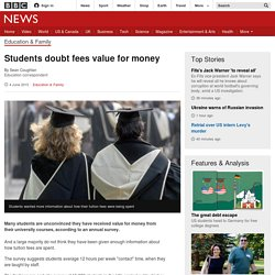 Students doubt fees value for money - BBC News