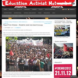 Report from Greece – Students resist new laws & occupy « Education Activist Network