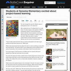 Students at Sonoma Elementary excited about project-based learning
